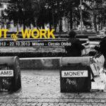 """Mostra collettiva """"Out of work"""" – seconda edizione"""